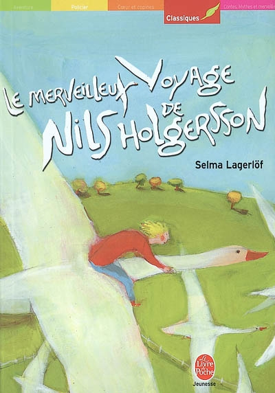 Le merveilleux voyage de Nils Holgersson | Lagerlöf, Selma (1858-1940)