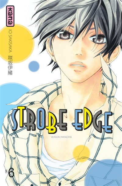 Strobe edge. 6   Io Sakisaka. Auteur