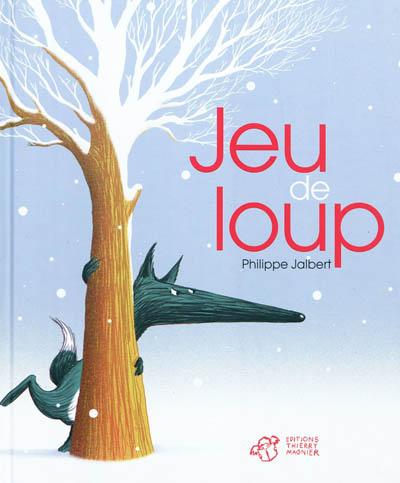 Jeu de loup | Philippe Jalbert, Auteur