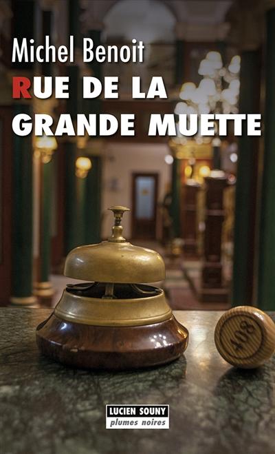 Rue de la Grande Muette