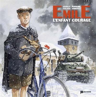 Emile : l'enfant courage