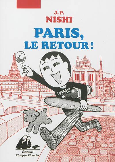 Paris, le retour !    Jan-Pōru Nishi (1972-....). Auteur