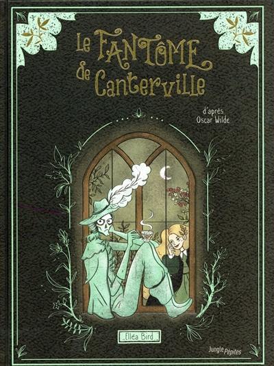 fantôme de Canterville (Le) | Bird, Elléa. Auteur