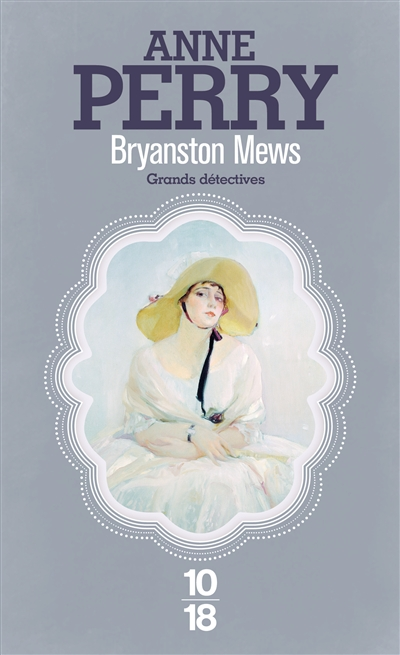 Bryanston Mews / Anne Perry | Perry, Anne (1938-....). Auteur