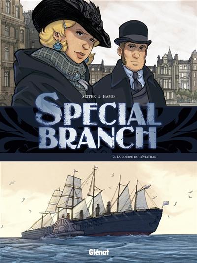 Special Branch. Vol. 2. La course du Léviathan