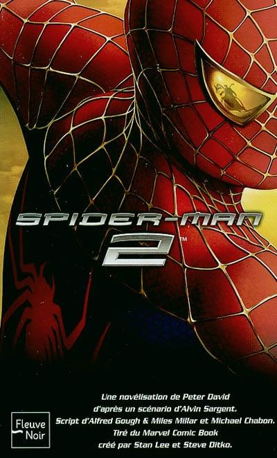 Spider-Man 2 | David, Peter (1956-....). Auteur