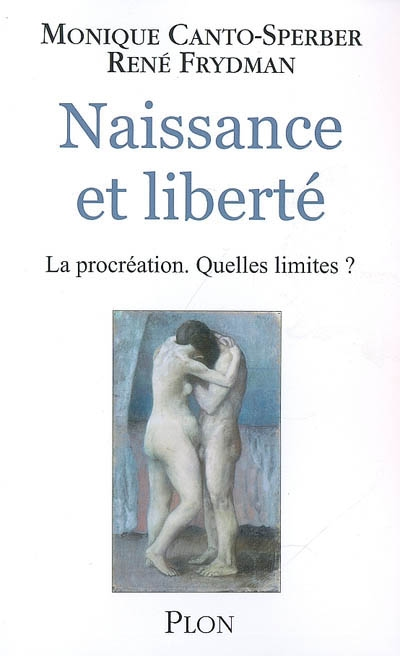 Naissance et liberté : la procréation, quelles limites ?