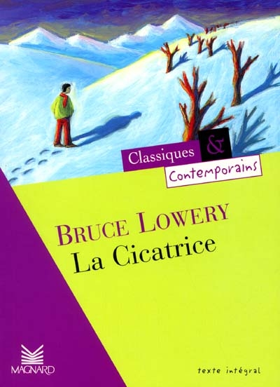La cicatrice / Bruce Lowery | Lowery, Bruce (1931-1988). Auteur