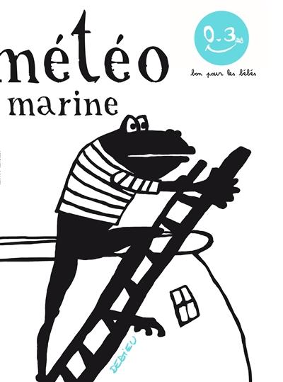 Météo marine | Dedieu, Thierry (1955-....). Auteur
