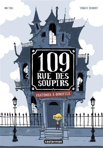 109, rue des Soupirs : 1 / scénario Mr Tan |  Mr Tan