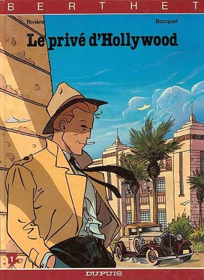 Le Privé d'Hollywood | Philippe Berthet (1956-....). Auteur