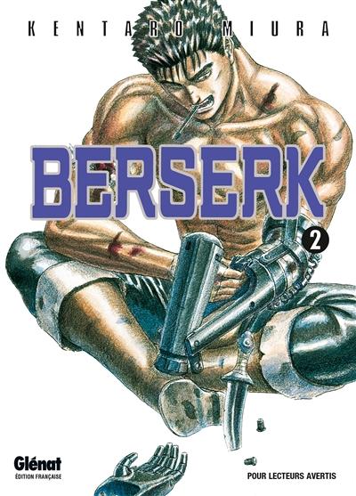 Berserk. 2 / Kentarô Miura | Miura, Kentaro (1966-....). Auteur
