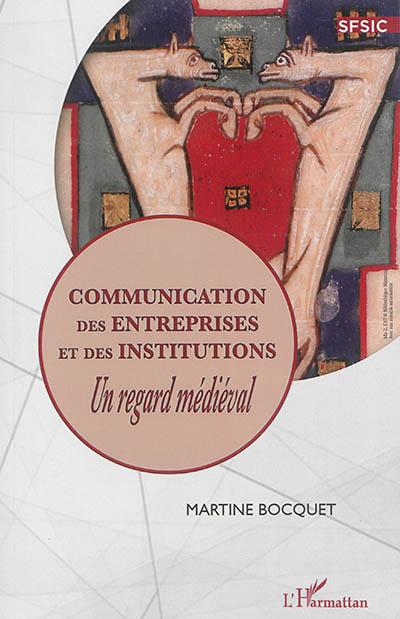 Communication des entreprises et des institutions : un regard médiéval