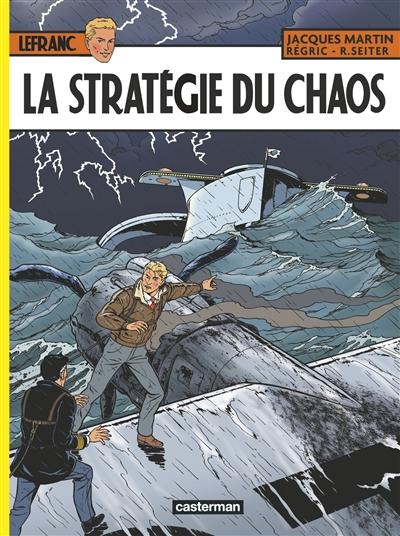 Lefranc. Vol. 29. La stratégie du chaos