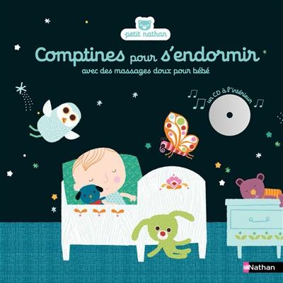 Comptines pour s'endormir : avec des massages doux pour bébé | Diederichs, Gilles. Auteur