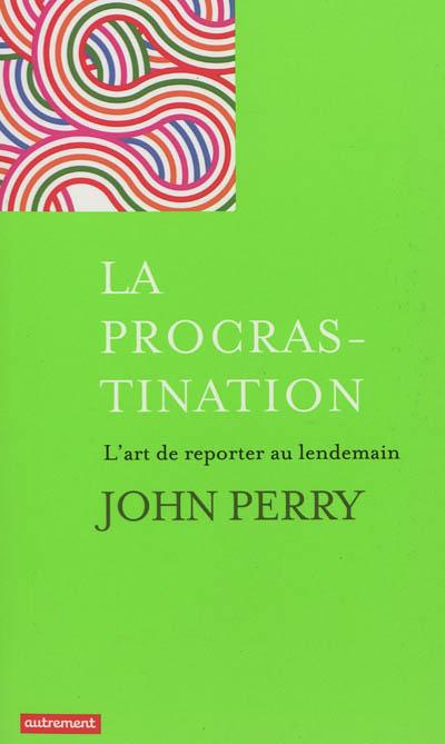 La-procrastination-:-l'art-de-reporter-au-lendemain