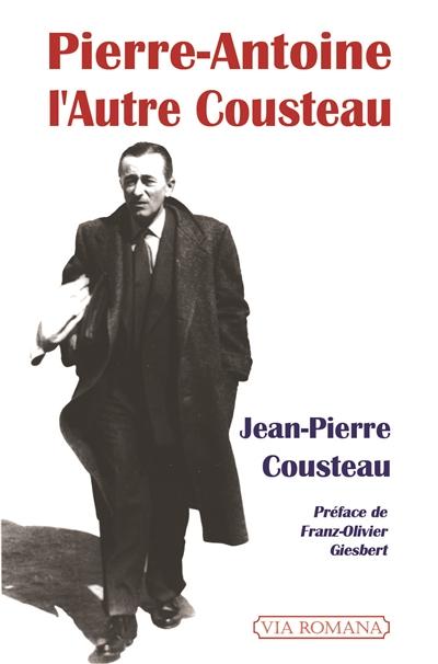 Pierre-Antoine : l'autre Cousteau