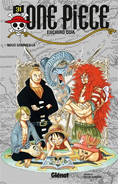 One Piece : édition originale. 31, Nous sommes là / Eiichiro Oda | Oda, Eiichiro (1975-....). Auteur