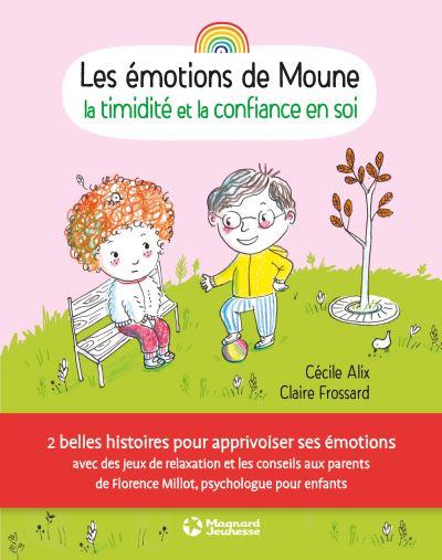 Les émotions de Moune. La timidité et la confiance en soi