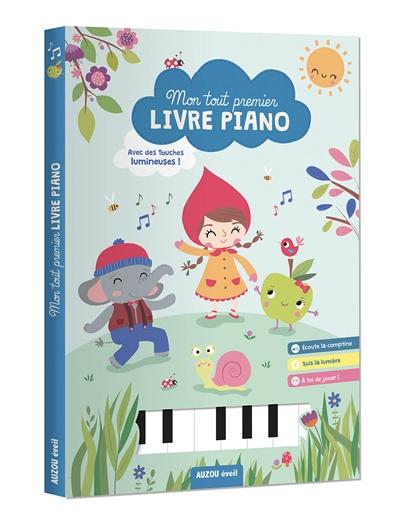 Mon tout premier livre-piano : avec des touches lumineuses !