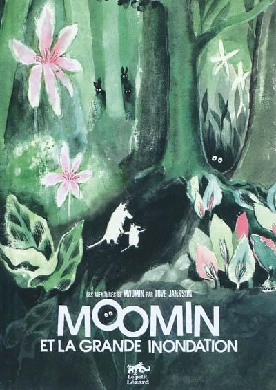 Les aventures de Moomin. Moomin et la grande inondation