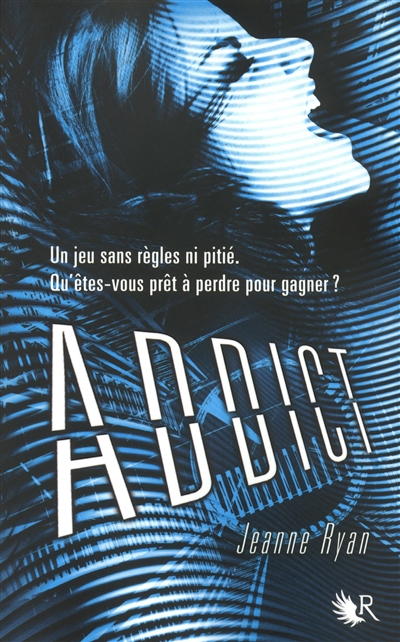 Addict : roman | Ryan, Jeanne. Auteur