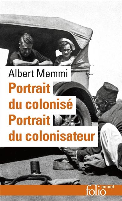 Portrait du colonisé. précédé de Portrait du colonisateur | Memmi, Albert (1920-....). Auteur