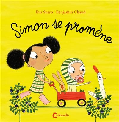 Simon se promène / Eva Susso | Susso, Eva (1956-....). Auteur