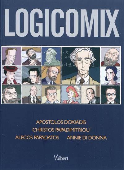 Logicomix | Doxiádis, Apóstolos K. (1953-....). Auteur