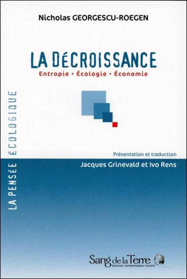 La décroissance : entropie, écologie, économie | Nicholas Georgescu-Roegen (1906-1994). Auteur