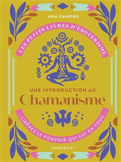 Une introduction au chamanisme