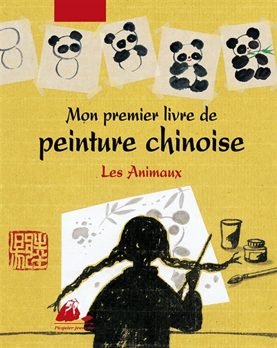 Mon premier livre de peinture chinoise : Les animaux  