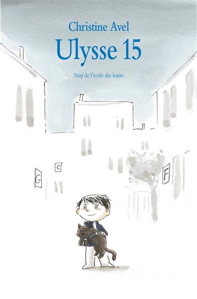 Ulysse 15 / Christine Avel   Avel, Christine (1968-....). Auteur