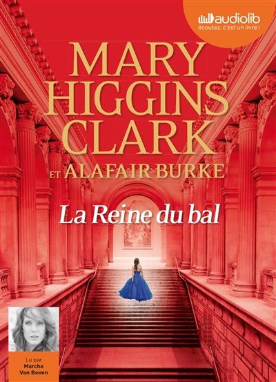 reine du bal (La) : roman | Clark, Mary Higgins (1929-....). Auteur