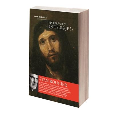 Pour vous, qui suis-je ? : regards sur Jésus