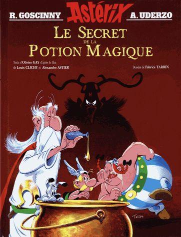 Astérix. Goscinny et Uderzo présentent une aventure d'Astérix : le secret de la potion magique