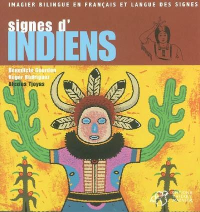Signes d'Indiens | Gourdon, Bénédicte (1965-....). Auteur