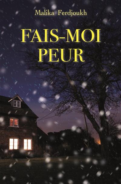 Fais-moi peur / Malika Ferdjoukh | Ferdjoukh, Malika (1957-....). Auteur