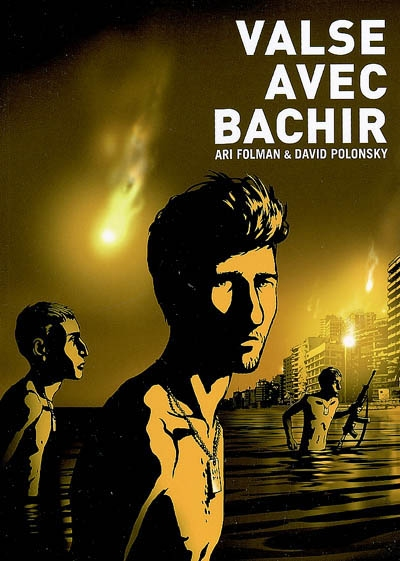 Valse avec Bachir / Ari Folman & David Polonsky   Folman, Ari (1962-....). Auteur