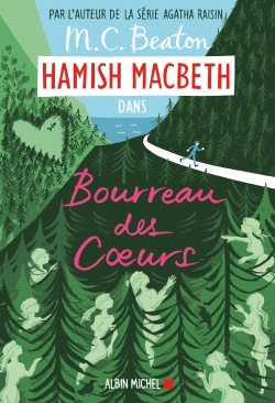 Hamish MacBeth. Vol. 10. Bourreau des coeurs