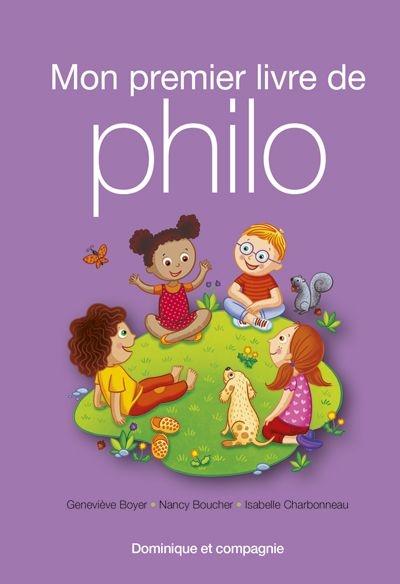 Mon premier livre de philo | Boyer, Geneviève. Auteur