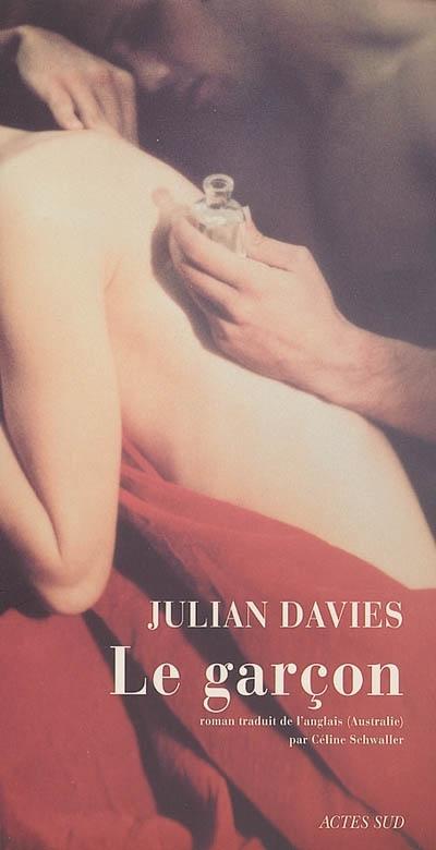 Le garçon : roman / Julian Davies | Davies, Julian. Auteur