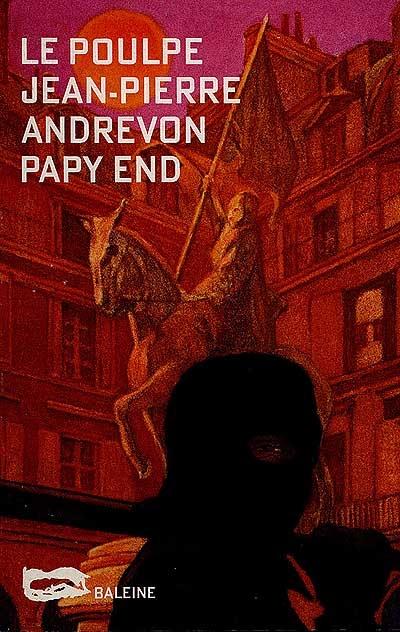 Papy end   Andrevon, Jean-Pierre (1937-....)