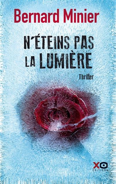 N'éteins pas la lumière : roman / Bernard Minier |