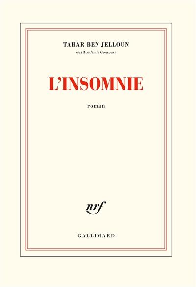 L' insomnie : roman / Tahar Ben Jelloun | Ben Jelloun, Tahar (1944-....). Auteur