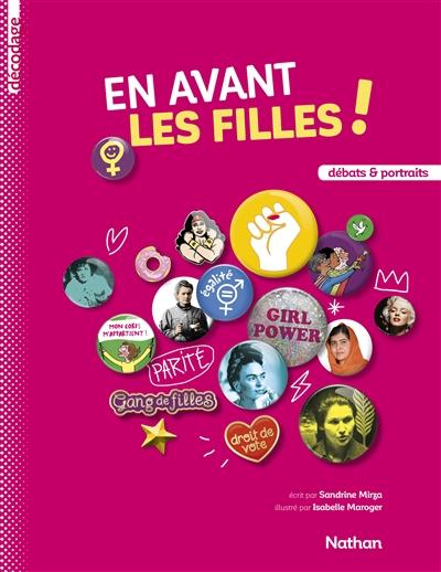 En avant les filles ! : débats & portraits | Mirza, Sandrine, auteur