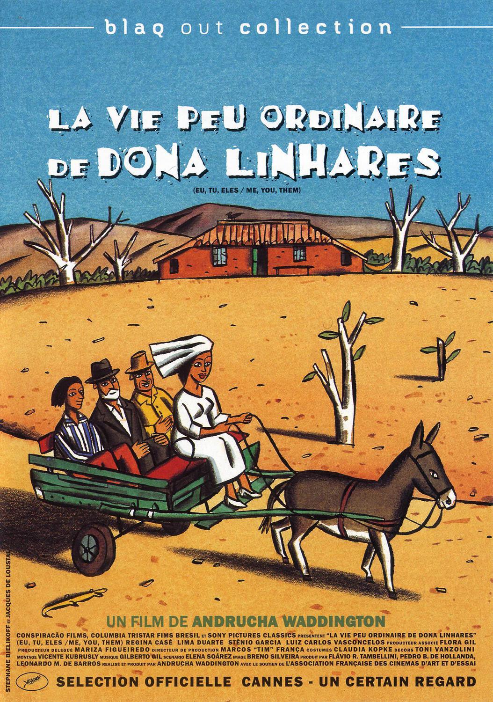 La vie peu ordinaire de Dona Linhares |