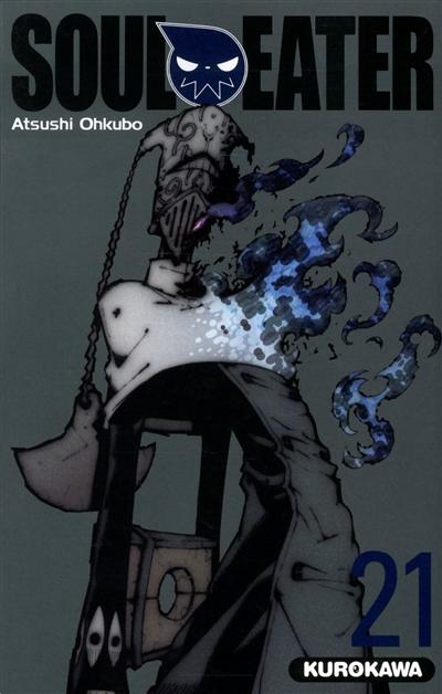 Soul Eater. Tome 21 | Ohkubo, Atsushi. Auteur
