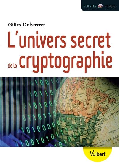 L'univers secret de la cryptographie |