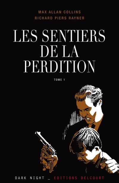 sentiers de la perdition (Les) | Collins, Max Allan (1948-....). Auteur